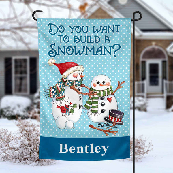 Do You Want to Build a Snowman personalized christmas holiday Garden Flag