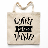 Coffee Before Talkie Canvas Tote Bag