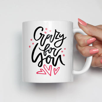 Crazy For You Mug