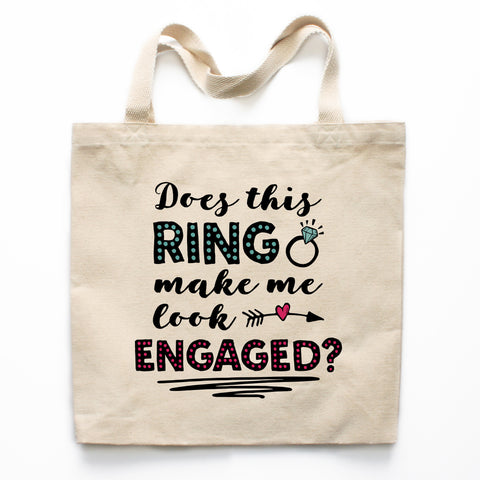 Does This Ring Make Me Engaged Canvas Tote Bag