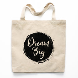 Dream Big Canvas Tote Bag