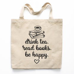 Drink Tea Read Books Be Happy Canvas Tote Bag