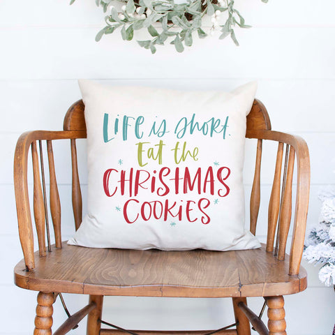 life is short eat the cookies funny white canvas or burlap christmas holiday pillow cover by Heart & Willow Prints heartandwillowprints