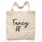 Fancy AF Tote Bag