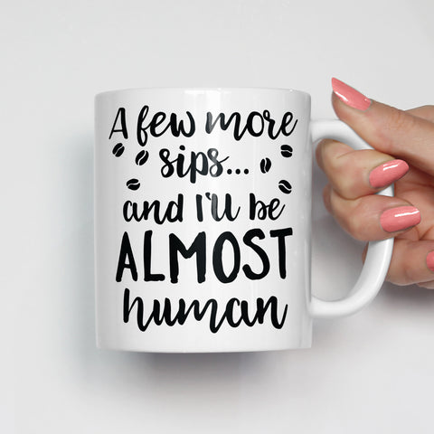 Almost Human Coffee Mug