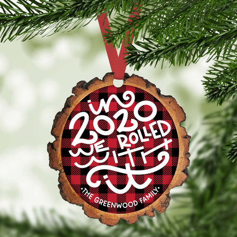 In 2020 we rolled with it  funny 2020 personalized christmas ornament