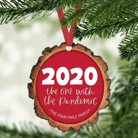 2020 The one with the pandemic funny 2020 personalized faux wood slice christmas ornament
