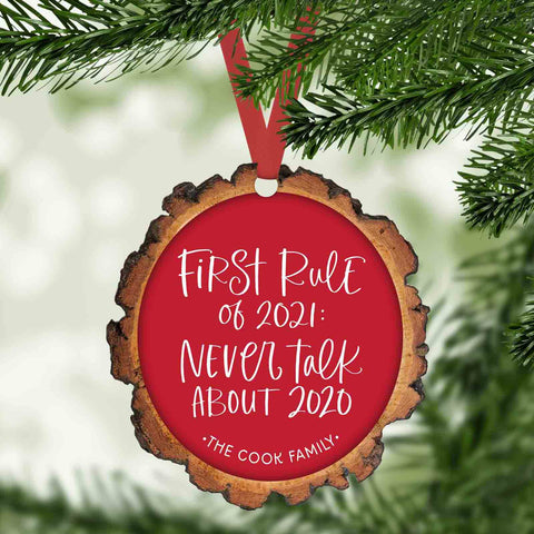 First rule of 2021 Never talk about 2020 funny personalized Christmas ornament