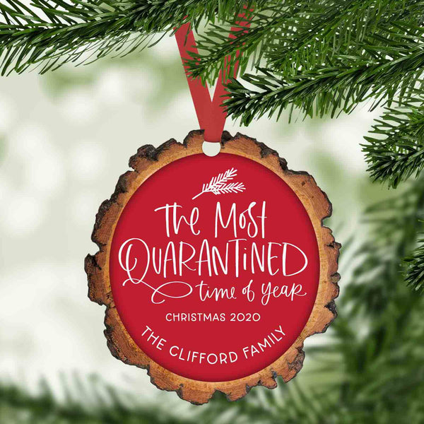 The Most quarantined time of year funny 2020 personalized christmas ornament
