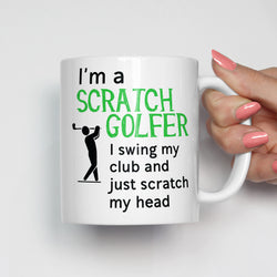 I'm a Scratch Golfer Golf Mug