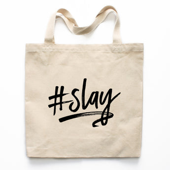 #Slay Canvas Tote Bag