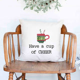 have a cup of cheer Christmas Holiday White Canvas Pillow Cover, Farmhouse Christmas Decor