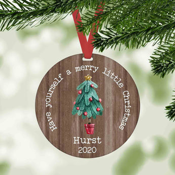 Have Yourself a merry little Christmas personalized farmhouse christmas ornament