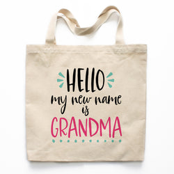 Hello My New Name Is Grandma Canvas Tote Bag