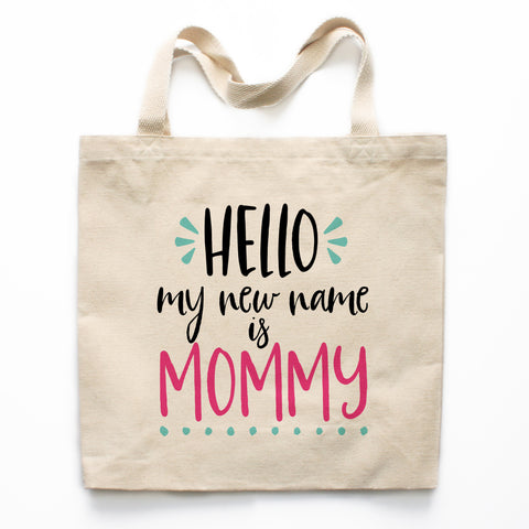 Hello My New Name Is Mommy Canvas Tote Bag