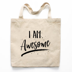 I Am Awesome Canvas Tote Bag