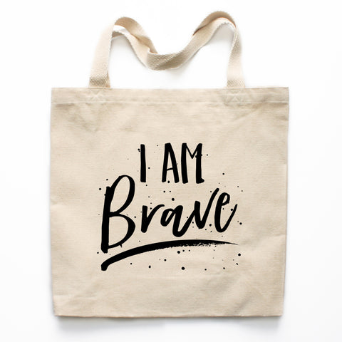 I Am Brave Motivational Canvas Tote Bag