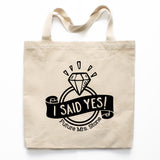 I Said Yes Engagement Canvas Tote Bag
