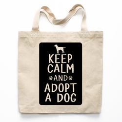 Keep Calm And Adopt A Dog Canvas Tote Bag