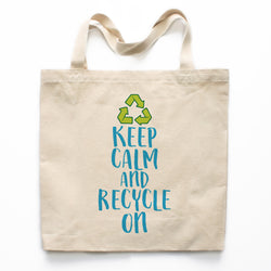 Keep Calm And Recycle On Canvas Tote Bag