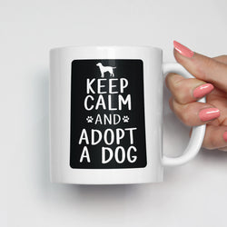 Keep Calm and Adopt a Dog Pet Adoption Mug