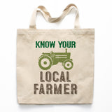Know Your Local Farmer Canvas Tote Bag