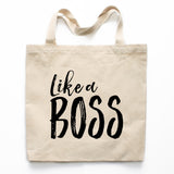 Like A Boss Canvas Tote Bag