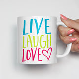 Live Laugh Love Motivational Mug