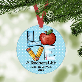 Love Teachers Life Christmas Ornament