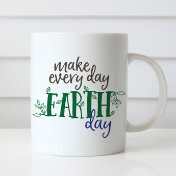 Make Every Day Earth Day Mug - Heart & Willow Prints