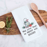 May Your Days Be Merry And Bright Christmas Kitchen Towel