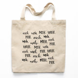 Meh Canvas Tote Bag