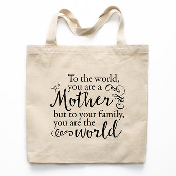 A Mother Is The World Canvas Tote Bag