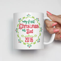 My First Christmas as Dad Mug