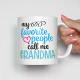 My Favorite People Call Me Grandma Mug