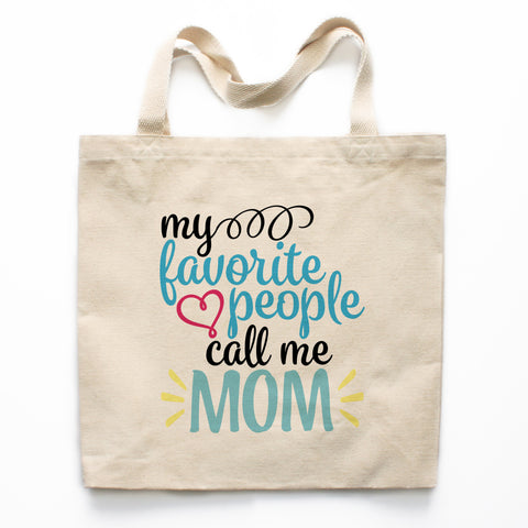 My Favorite People Call Me Mom Canvas Tote Bag