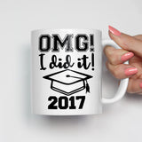OMG I Did It Graduation Mug
