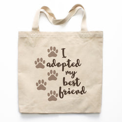 I Adopted My Best Friend Canvas Tote Bag