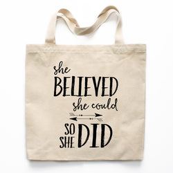 She Believed She Could So She Did Canvas Tote Bag