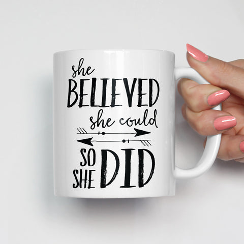 She Believed She Could So She Did Mug