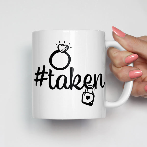 #Taken Engagement Mug