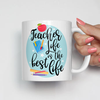Teacher Life is the Best Life Mug