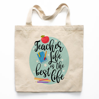 Teacher Life is the Best Life Canvas Tote Bag