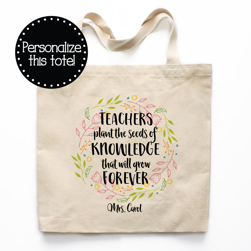106b7936cac Teachers Plant The Seeds Of Knowledge Canvas Tote Bag