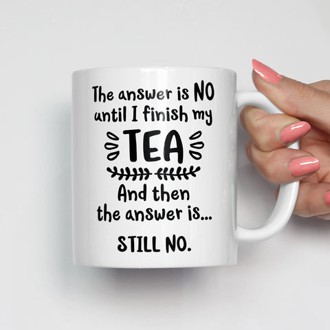 The Answer is No Tea Mug