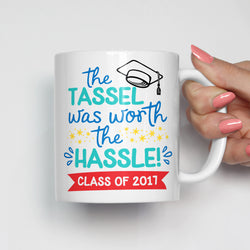 The Tassel Was Worth The Hassle Graduation Mug