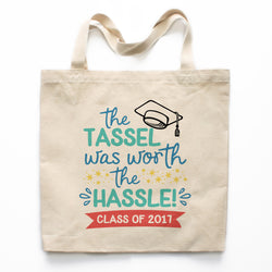 The Tassel Was Worth The Hassle Graduation Canvas Tote Bag
