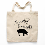 To Market To Market! Canvas Tote Bag