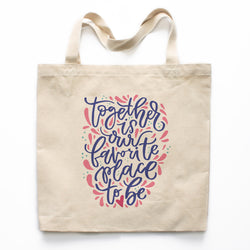 Together Is Our Favorite Place To Be Canvas Tote Bag