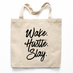 Wake Hustle Slay Canvas Tote Bag